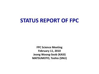 STATUS REPORT OF FPC