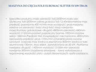 MASZYNA DO CIĘCIA FOLII EUROMAC SLITTER SV109-TB6.06