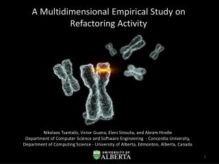 A Multidimensional Empirical Study on Refactoring Activity