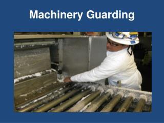 Machinery Guarding