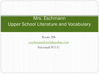 Mrs. Eschmann Upper School Literature and Vocabulary