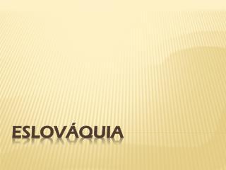 ESLOV�QUIA