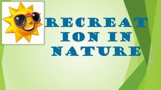 RECREATION IN NATURE