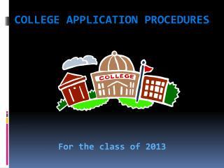 College Application Procedures