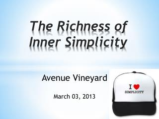 The Richness of Inner Simplicity