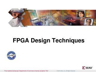 FPGA Design Techniques