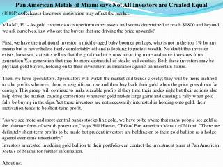 Pan American Metals of Miami says Not All Investors are Crea