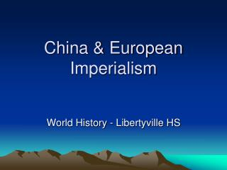 China & European Imperialism
