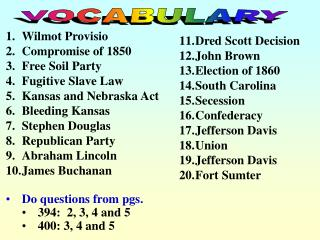 Wilmot Provisio Compromise of 1850 Free Soil Party Fugitive Slave Law Kansas and Nebraska Act