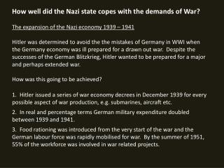 How well did the Nazi state copes with the demands of War?
