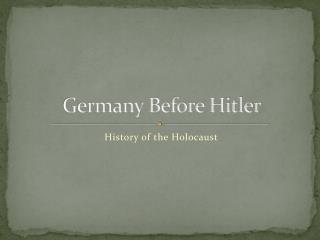Germany Before Hitler