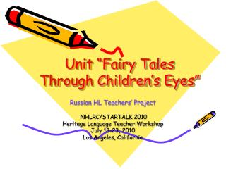 "Unit ""Fairy Tales Through Children's Eyes"""