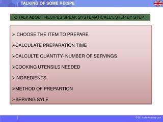 CHOOSE THE ITEM TO PREPARE CALCULATE PREPARATION TIME CALCULTE QUANTITY- NUMBER OF SERVINGS