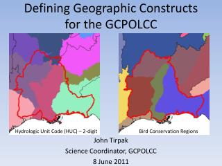 Defining Geographic Constructs for the GCPOLCC