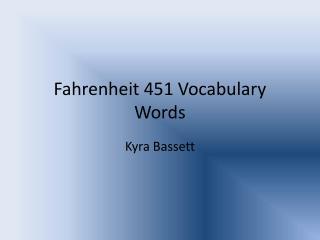 Fahrenheit 451 Vocabulary Words