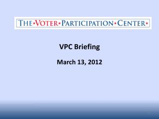 VPC Briefing March 13, 2012