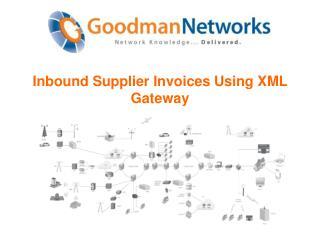 Inbound Supplier Invoices Using XML Gateway