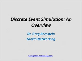 Discrete Event Simulation: An Overview