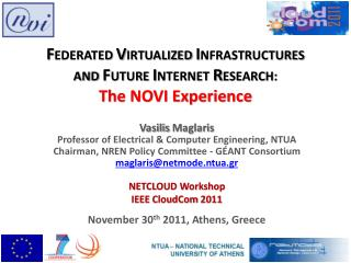 Vasilis Maglaris Professor of Electrical & Computer Engineering, NTUA