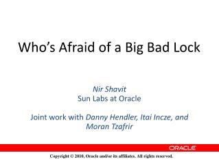 Who's Afraid of a Big Bad Lock