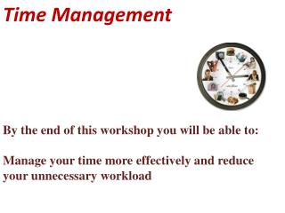 By the end of this workshop you will be able to: