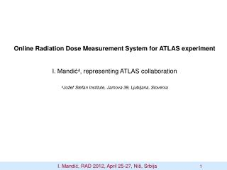 Online Radiation Dose Measurement System for ATLAS experiment
