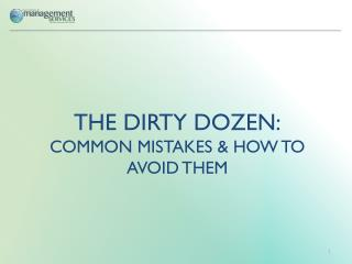 The Dirty Dozen: Common Mistakes & How to Avoid Them