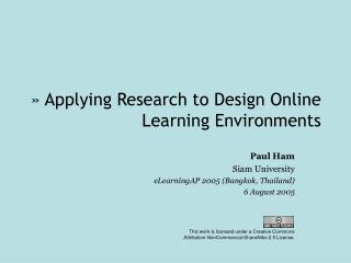 � Applying Research to Design Online Learning Environments