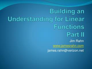 Building an Understanding for Linear Functions Part II