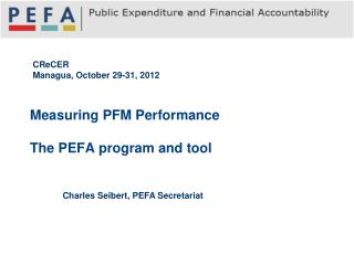 Measuring PFM Performance The  PEFA program and tool