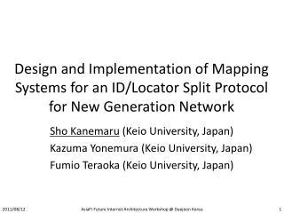 Sho  Kanemaru  (Keio University, Japan) Kazuma Yonemura  (Keio University, Japan)