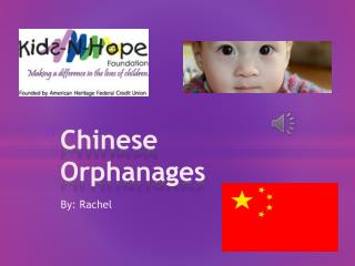 Chinese Orphanages