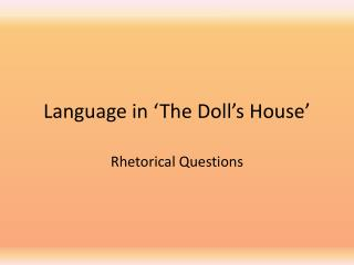 Language in 'The Doll's House'