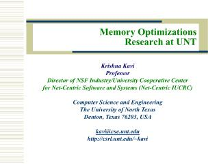 Memory Optimizations Research at UNT
