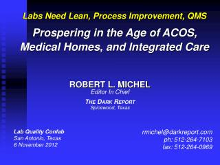 Lab Quality Confab San Antonio, Texas 6 November 2012