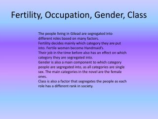 Fertility, Occupation, Gender, Class