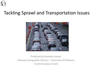 Tackling Sprawl and Transportation Issues