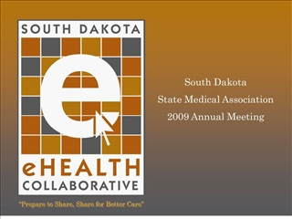 South Dakota State Medical Association 2009 Annual Meeting