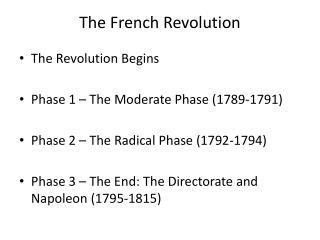 The  F rench Revolution