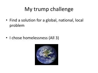 My trump challenge