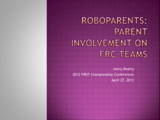 RoboParents: Parent Involvement on FRC teams