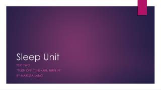 Sleep Unit
