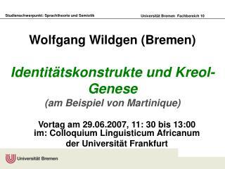 Wolfgang Wildgen Bremen  Identit tskonstrukte und Kreol-Genese am Beispiel von Martinique