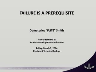 FAILURE IS A PREREQUISITE