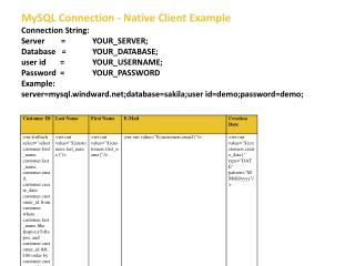 MySQL  Connection - Native Client Example Connection String:  Server        = 	YOUR_SERVER ;