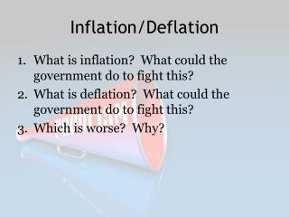 Inflation/Deflation