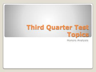 Third Quarter Test Topics