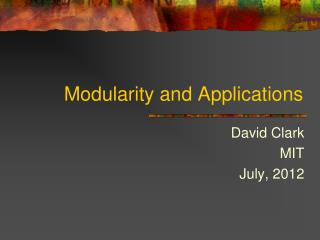 Modularity and Applications