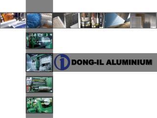 DONG-IL ALUMINIUM
