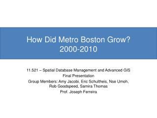 How Did Metro Boston Grow? 2000-2010